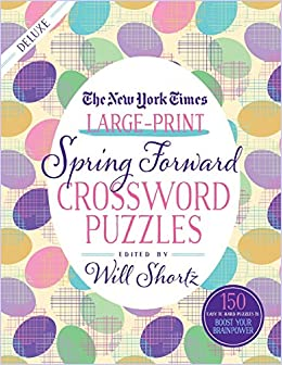 New York Times Large-Print Spring Forward Crossword Puzzles
