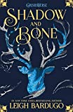 Shadow and Bone: Shadow and Bone: Book 1