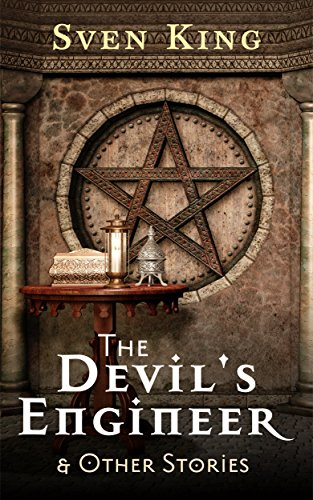 The Devil's Engineer: And Other Stories