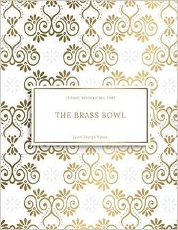 The Brass Bowl : FreedomRead Classic Book: Louis Joseph Vance