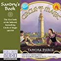 Sandry's Book: Circle of Magic, Book 1 Hörbuch von Tamora Pierce Gesprochen von: Tamora Pierce, the Full Cast Family