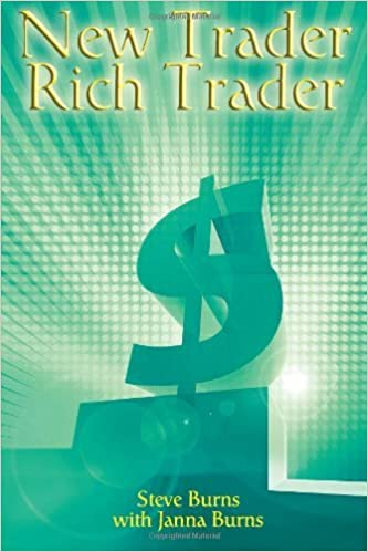 Book New Trader, Rich Trader: How to Make Money in the Stock Market by Steve Burns (2012-05-15)