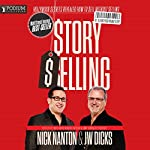 StorySelling: Hollywood Secrets Revealed: How to Sell Without Selling by Telling Your Brand Story | Nick Nanton,J. W. Dicks