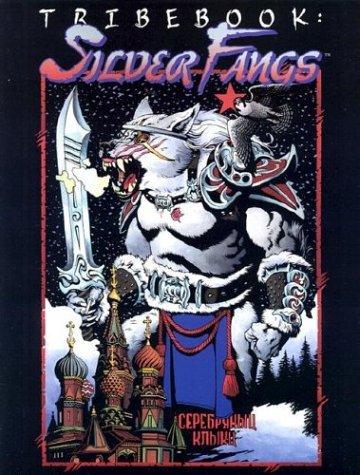 Tribebook: Silver Fangs (Werewolf the Apocalypse) by Bill Bridges (2003-06-06)