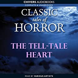 Classic Tales of Horror: The Tell-Tale Heart
