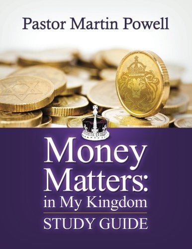 Money Matters: in My Kingdom - Study Guide