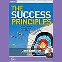 The Success Principles Rede von Jack Canfield Gesprochen von: Jack Canfield