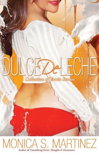 Dulce de Leche by [Monica S. Martinez]