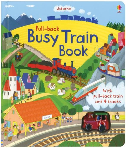 Pull-Back Busy Train (Pull-Back Books)