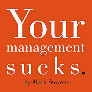 Your Management Sucks Audiobook