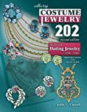 Collecting Costume Jewelry 202: The Basics of Dating Jewelry 1935-1980, Identification and Value Guide, 2nd Edition