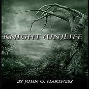 Knight (un)Life: Black Knight Shorts Vol. 1 | John G. Hartness