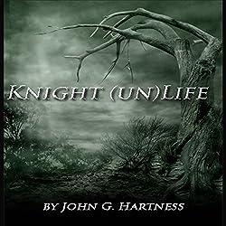 Knight (un)Life