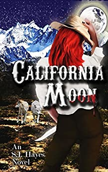 California Moon (The Natural Alpha Series Book 1) by [Hayes, S.I.]