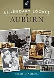 Legendary Locals of Auburn, Chad Gramling, 1467101095