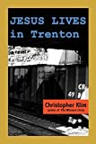 img - for Jesus Lives in Trenton by Christopher Klim (2002-03-05) book / textbook / text book