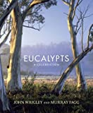 Eucalypts, John Wrigley and Murray Fagg, 1743310803