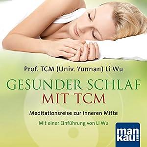 Gesunder Schlaf mit TCM Hörbuch