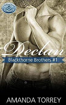 Declan (Blackthorne Brothers Book 1) by [Torrey, Amanda]