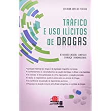 Tráfico E Uso Ilícitos De Drogas