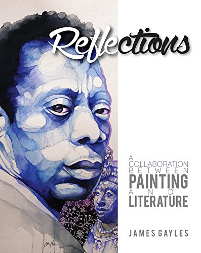 Reflections: A Collaboration Between Painting and Literature