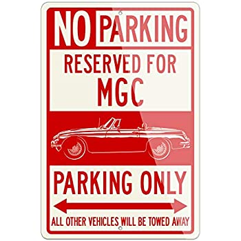 Legend Lines MG MGC Convertible 1967-1969 Reserved Parking Only Aluminum Sign - 12 by 18 inches (1, Large) - Great British Classic Car Gift
