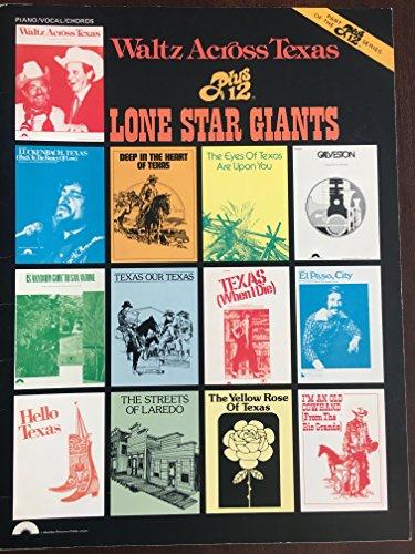 Waltz Across Texas Plus 12 Lone Star Giants (Piano/vocal/chords) (Plus 12 Series)