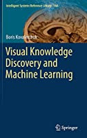 Visual Knowledge Discovery and Machine Learning Front Cover