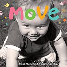 Move: A board book about movement (Happy Healthy Baby®)