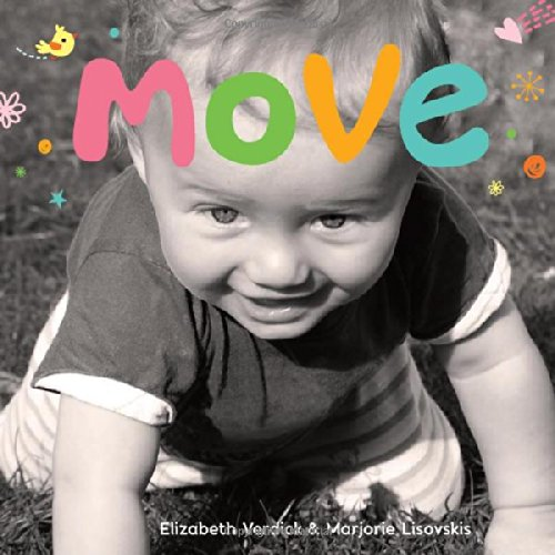 Download Move: A board book about movement (Happy Healthy Baby®) ebook