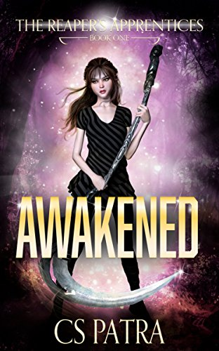 Awakened (The Reaper's Apprentices Book 1)