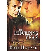 Harper, Kaje [ Rebuilding Year ] [ REBUILDING YEAR ] Feb - 2013 { Paperback }
