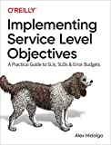 Implementing Service Level Objectives: A Practical