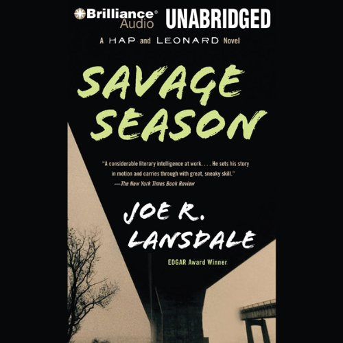 Savage Season: A Hap and Leonard Novel #1