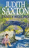 Front cover for the book Family Feeling by Judith Saxton