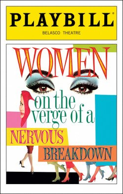 Women on the Verge of a Nervous Breakdown - Playbill - Opening Night: November 4, 2010