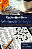 The New York Times Weekend Challenge, New York Times Staff, 0312300794
