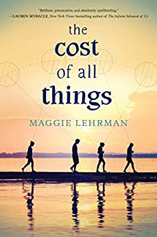 The Cost of All Things by [Lehrman, Maggie]