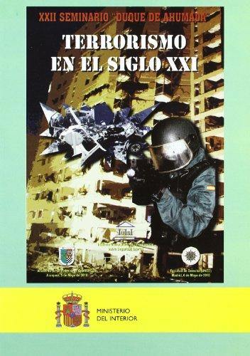 Terrorismo en el siglo XX1: XXII Seminario