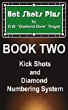 Hot Shots Plus - Book 2 (Hot Shots Plus - 6 Book Pool and Billiards Series)