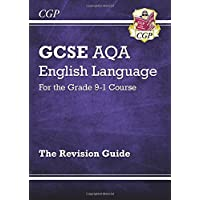 GCSE English Language AQA Revision Guide - for the Grade 9-1 Course (CGP GCSE English 9-1 Revision)