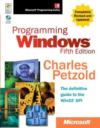 Programming Windows, Fifth Edition (Developer Reference)