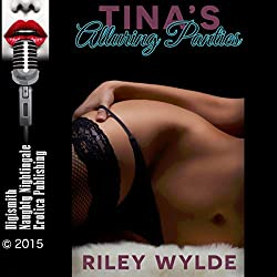 Tina's Alluring Panties: An Erotic Office Romance in Three Parts