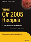 img - for Visual C# 2005 Recipes: A Problem-Solution Approach by Rakesh Rajan (2006-01-05) book / textbook / text book