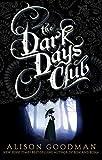 The Dark Days Club: Book 1 of The Dark Days Club Trilogy
