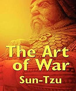 the important guideline in life in the art of war a book by sun tzu The art of war is of vital importance to the state it is a matter of life and death, a  road either to safety or to ruin hence  sun tzu quotes from brainyquotecom   a fine art, drink deeply from good books - especially the bible, build a shelter  against a rainy day, give thanks for your blessings and pray for guidance every  day.
