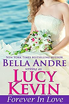 Forever In Love (A Walker Island Romance Book 5) by [Kevin, Lucy, Andre, Bella]