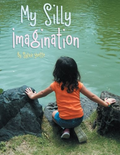 Read Online My Silly Imagination pdf