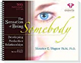 img - for The Sensation of Being Somebody, Developing Productive Relationships book / textbook / text book