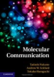 Molecular Communication, Nakano, Tadashi and Eckford, Andrew W., 1107023084